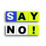 The Art of Saying NO!